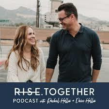 rise together best relationship podcasts