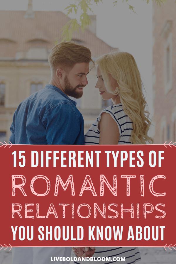 Combien de types différents de relations amoureuses existe-t-il?  Peut-être pouvez-vous penser à quelques-uns, mais y a-t-il vraiment 15 types de relations distincts?