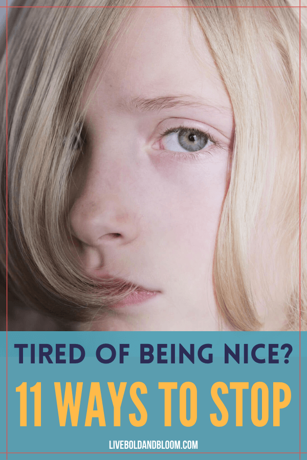 Êtes-vous fatigué d'être gentil?  Dans cet article, découvrez les 11 façons d'être gentil avec les autres sans être exploité.