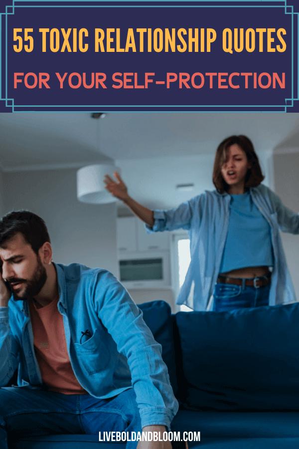 Aimez-vous et protégez-vous de toute forme d'abus relationnel en gardant à l'esprit ces 55 citations de relations toxiques.