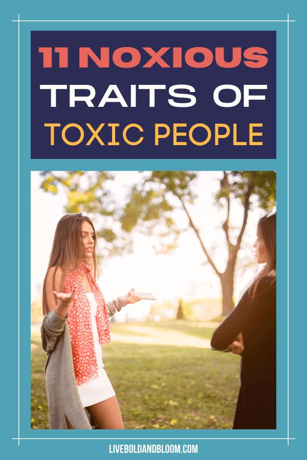 À quel point une personne toxique est-elle toxique?  Lisez cet article et connaissez les différents traits des personnes toxiques.  Voyez si vous avez ces traits, ou si vous connaissez quelqu'un qui en a.